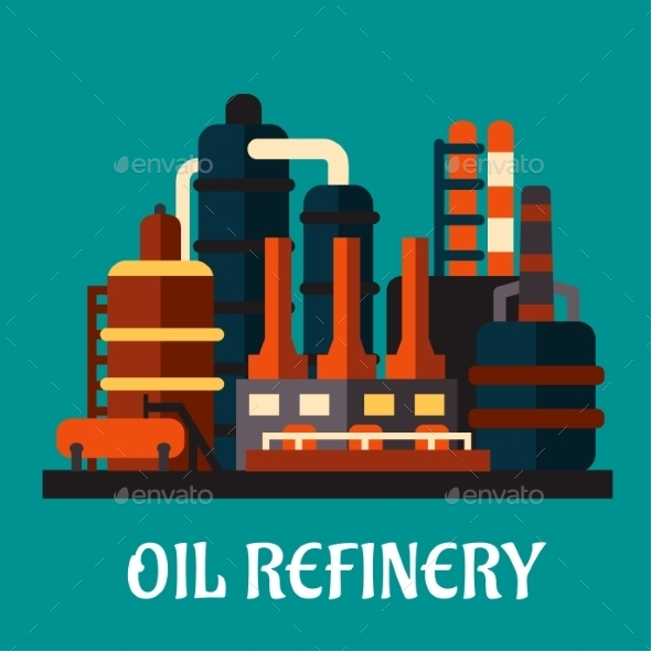 GraphicRiver Oil Refinery Factory in Flat Style 10402179