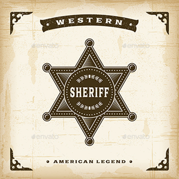 GraphicRiver Vintage Western Sheriff Badge 10406935