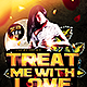 Treat Me With Love | Flyer Template PSD - GraphicRiver Item for Sale