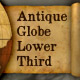 Antique Globe Lower Third HD - VideoHive Item for Sale