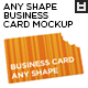 Business Card Any Shape MockUps Vol.1 - GraphicRiver Item for Sale