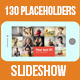 130 Placeholders Slideshow - VideoHive Item for Sale