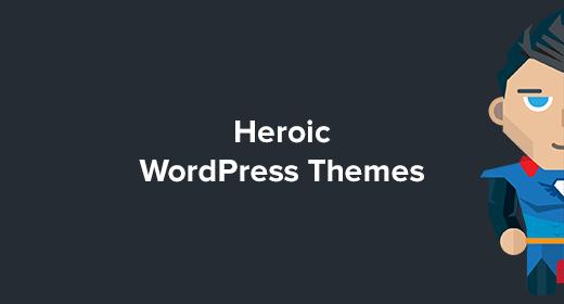 Heroic WordPress Themes