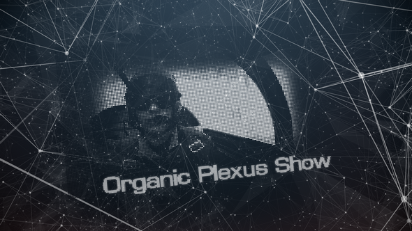 Organic Plexus Show