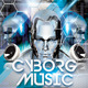 Cyborg Music Flyer Template - GraphicRiver Item for Sale