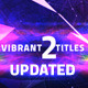 Vibrant TItles 2 - VideoHive Item for Sale
