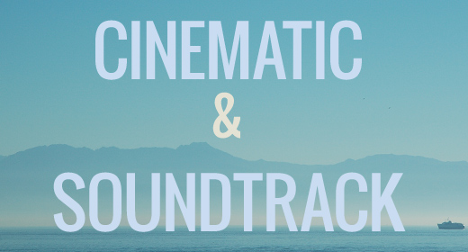Cinematic & Soundtrack