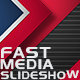 Fast Media Slideshow - VideoHive Item for Sale