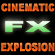 Cinematic Explosion Pack - AudioJungle Item for Sale