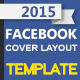 2015 Facebook Cover Layout Design Template - GraphicRiver Item for Sale