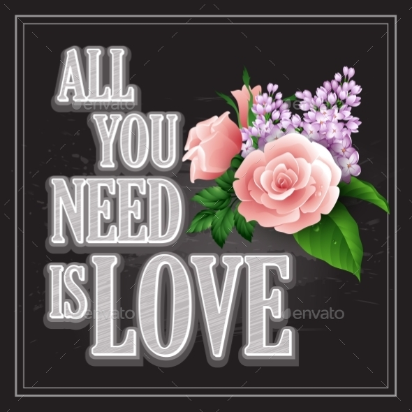 GraphicRiver All You Need is Love Poster 10512776