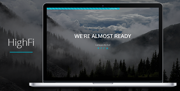 HighFi - Coming Soon Responsive Template - Under Construction Specialty Pages