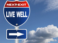 Live well road sign - PhotoDune Item for Sale