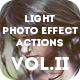 Light Photo Effect Actions Photoshop Vol.II - GraphicRiver Item for Sale