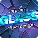 Broken Glass Design Template - GraphicRiver Item for Sale