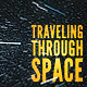 Traveling through Space - VideoHive Item for Sale