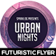 Urban Nights Futuristic Flyer Design - GraphicRiver Item for Sale