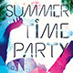 Summer Time Party Flyer - GraphicRiver Item for Sale