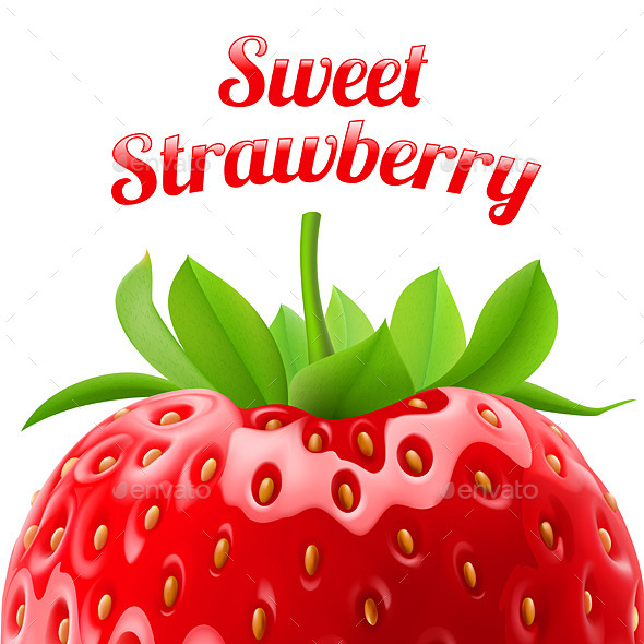 GraphicRiver Sweet Strawberries 10601436