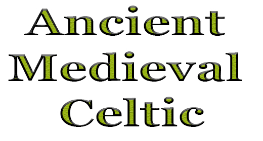 Ancient, Medieval, Celtic