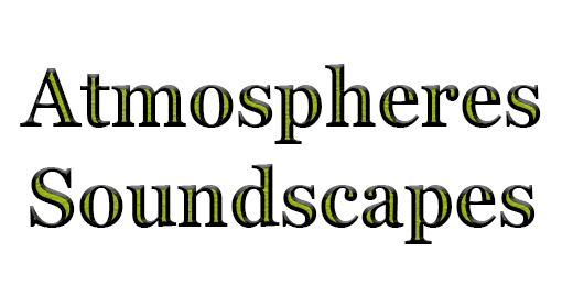Atmospheres, Soundscapes