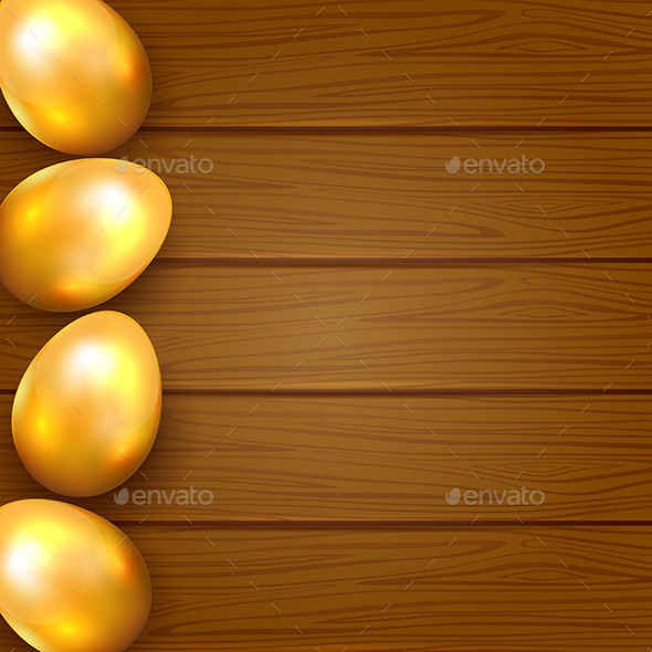 GraphicRiver Golden Eggs on Wooden Background 10619001