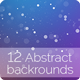 12 Abstract Backgounds - GraphicRiver Item for Sale