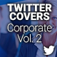 Twitter Profile Covers - Corporate Vol 2 - GraphicRiver Item for Sale