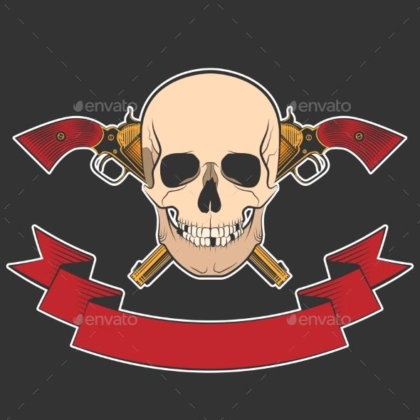 GraphicRiver Skull and Revolvers 10642591