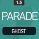 Parade - Responsive Ghost Theme - ThemeForest Item for Sale