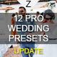 12 Pro Wedding Presets - GraphicRiver Item for Sale