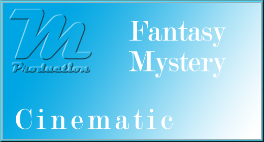 Cinematic [Fantasy-Mystery]