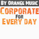 Corporate For Every Day - AudioJungle Item for Sale
