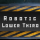 Robotic Lower Third - VideoHive Item for Sale