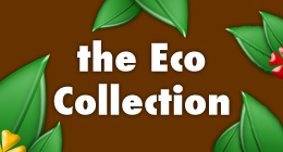 The Eco Collection