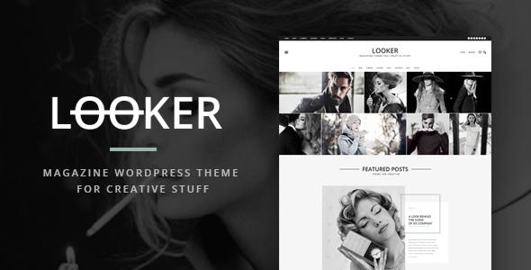 ThemeForest Looker Magazine Wordpress Theme For Creative Stuff 10593441