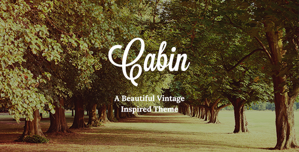 Cabin – A Beautiful Vintage Inspired Theme