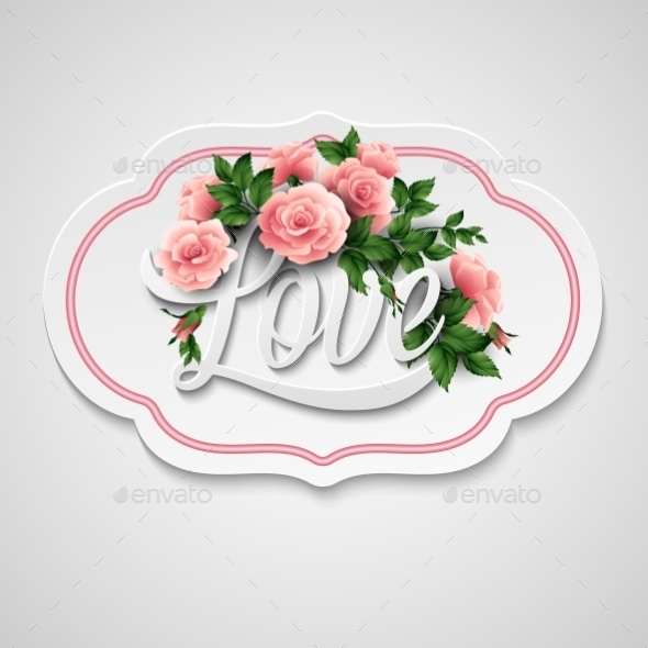 GraphicRiver Word Love with Flowers 10739183