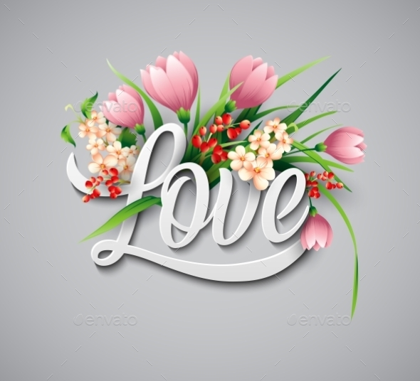 GraphicRiver Word Love with Flowers 10739218