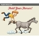 Hold your Horses - GraphicRiver Item for Sale