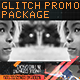 Glitch Promo Package - VideoHive Item for Sale