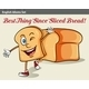 Best Thing Since Sliced Bread - GraphicRiver Item for Sale