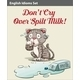 Don't Cry Over Spilt Milk Idiom - GraphicRiver Item for Sale
