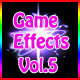 Game Effects Vol.5 - GraphicRiver Item for Sale