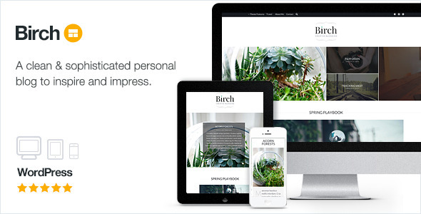 Birch - Sophisticated Personal Blogging
