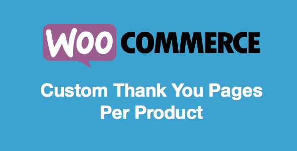 Custom Thank You Pages Per Product for WooCommerce 1.0