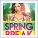 Spring Break 2 Party - GraphicRiver Item for Sale