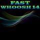 Fast Whoosh 14