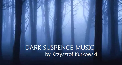 DARK SUSPENCE MUSIC