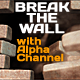 Break the Wall - VideoHive Item for Sale